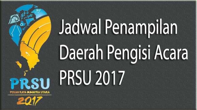Jadwal Pengisi Acara PRSU 2017