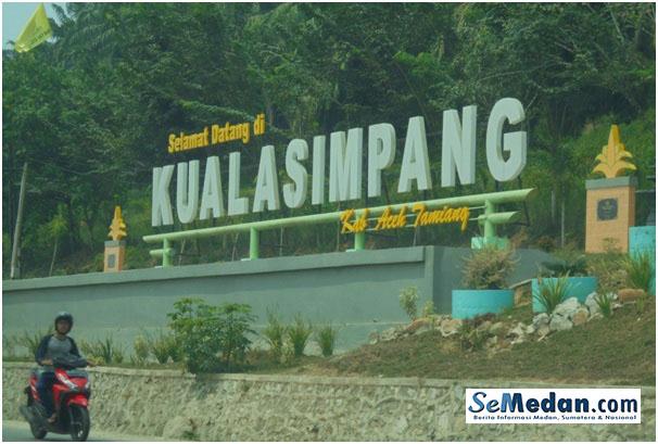 Selamat Datang di Kuala Simpang, Aceh Tamiang